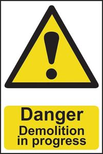 Picture of Danger Demolition In Progress